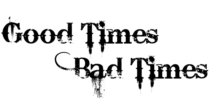 Good-Times-Bad-Times