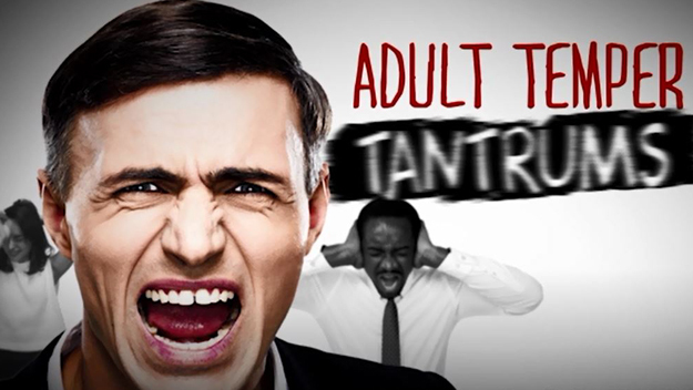 frequent temper tantrums in adults